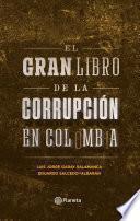 El gran libro de la corrupción en Colombia