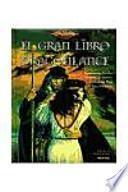 EL GRAN LIBRO DE LA DRAGONLANCE (EDICIONES ILUSTRADAS 01) DRAGONLANCE