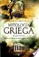 El gran libro de la mitología griega : basado en el manual de mitología griega de H. J. Rose