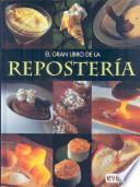 El Gran Libro De La Reposteria / The Great Book of Baking