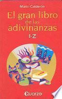 El gran libro de las adivinanzas I-Z