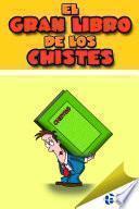 El Gran Libro de los Chistes