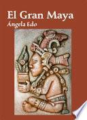 El Gran Maya