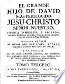 El Grande hijo de David mas perseguido Jesu-Christo señor nuestro