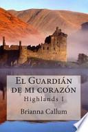 El Guardián de Mi Corazón