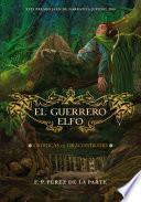 El guerrero elfo