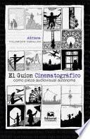 El guion cinematográfico como pieza audiovisual autónoma
