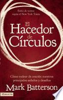 El hacedor de círculos