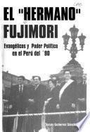 El 'Hermano' Fujimori