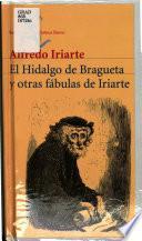 El Hidalgo de bragueta y otras fábulas de Iriarte