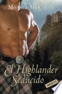 El Highlander seducido (Los MacLeods 3)