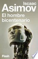 El hombre bicentenario (Flash Relatos)