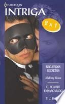 El hombre enmascarado / Recuerdos secretos