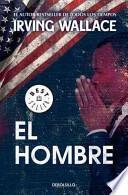 El hombre / The Man
