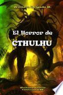 El Horror de CTHULHU