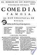 El Horror de las montan̂as, y portero de San Pablo. Comedia famosa. De Don Christoval de Monroy en 3 jornadas y en versos