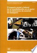 El impacto social y laboral de la mundialización en el sector de la fabricación de material de transporte. Informe TMTE/2000
