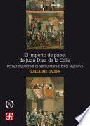El imperio de papel de Juan Díez de la Calle