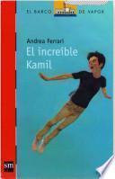 El increíble Kamil