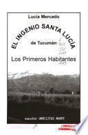 El Ingenio Santa Lucía de Tucumán