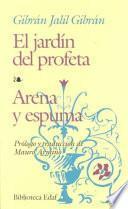 El jardín del profeta. Arena y espuma
