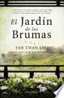El jardn de las brumas / The garden of the mists