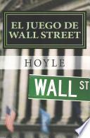 El Juego de Wall Street