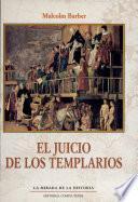 El juicio de los templarios