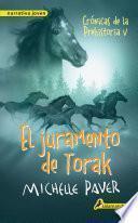 El juramento de Torak (Crónicas de la Prehistoria 5)