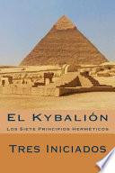 El Kybalion (Spanish Edition)