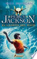El ladrón del rayo. (Percy Jackson & the Olympians, book 1.)