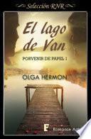 El lago de Van (Serie Porvenir de papel 1)