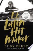 El Latin Hit Maker