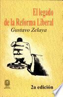 El legado de la Reforma Liberal