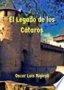 El Legado de los Cátaros