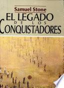 El legado de los conquistadores