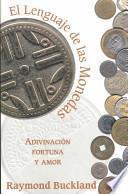 El lenguage [sic] de las monedas