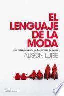 El lenguaje de la moda: una interpretación de las formas de vestir