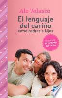 El lenguaje del cariño entre padres e hijos