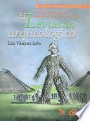 El leviatán arqueológico