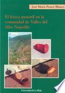 El léxico pastoril en la comunidad de valles del Alto Najerilla