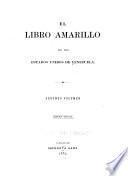 El Libro amarillo de los estados unidos de Venezuela ...