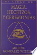 El Libro Completo de Magia, Hechizos, y Ceremonias