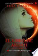 El Libro de Ardan, Saga Vanir VII