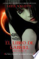El Libro de Gabriel, Saga Vanir IV
