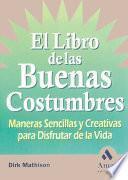 EL LIBRO DE LAS BUENAS COSTUMBRES