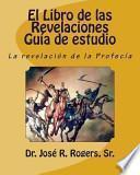 El Libro de Las Revelaciones Guía de Estudio