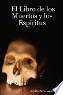 El Libro de los muertos y los espíritus
