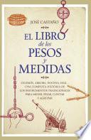 El libro de los pesos y medidas