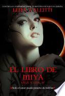 El Libro de Miya, Saga Vanir V